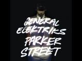 General Elektriks - Parker Street (full album FLAC vinyl 2011)