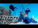Как научиться Лач Гейнер за одну тренировку (Flyaway Tutorial)