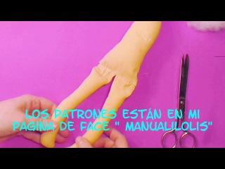 Muñeca completa ,primera parte ,manualilolis, video-47