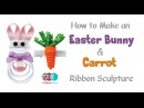 How to Make an Easter Bunny Carrot Ribbon Sculpture -