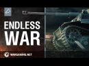 World of Tanks: Endless War Trailer