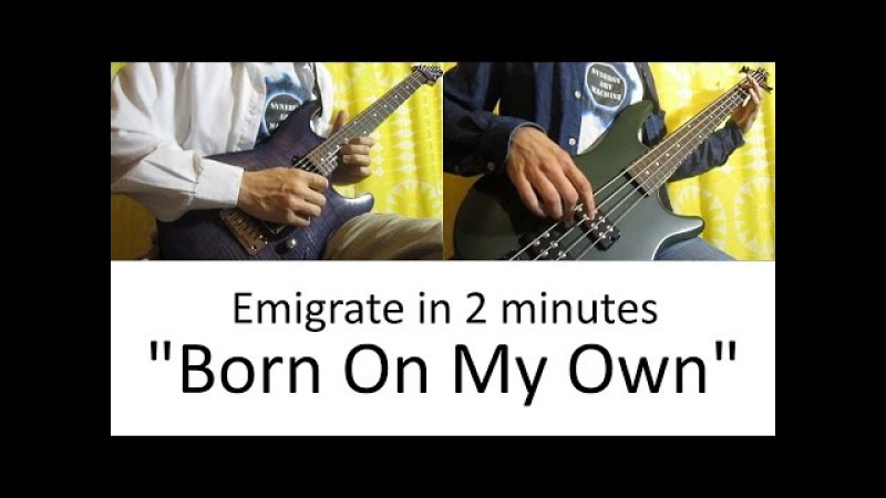 2) Emigrate - Born On My Own (Guitar Bass cover with TAB | lesson HD)