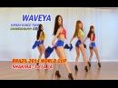 Waveya Shakira - La La La (Brazil 2014 World cup) Choreography Ari