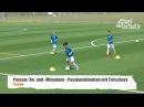 Fussballtraining Passkombination mit Torschuss Passen Technik