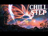 Beautiful Chillstep Collection 2015 2 Hours