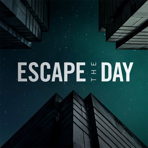 Escape The Day - Into Inception (2016)
