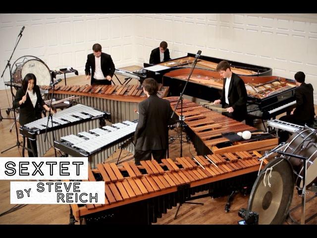 Sextet, by Steve Reich (FULL PERFORMANCE)