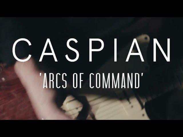 Caspian - Arcs of Command (Last.fm Lightship95 Series)