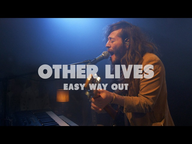 Other Lives - Easy Way Out | Live at Music Apartment