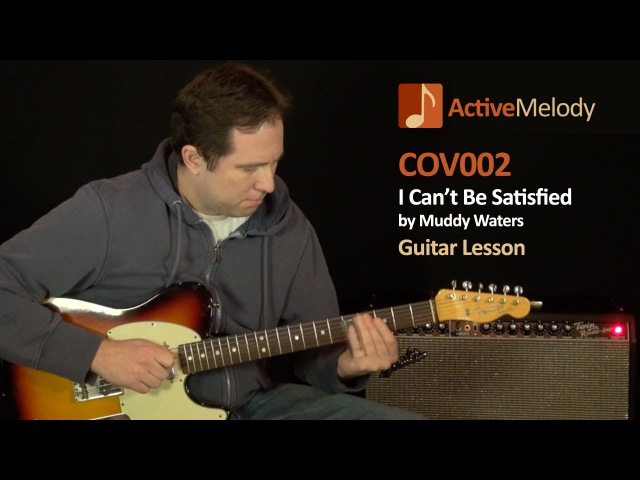 I Can't Be Satisfied - Muddy Waters Slide Guitar Lesson - COV002