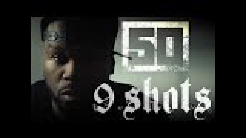 50 Cent 9 Shots Official Music Video