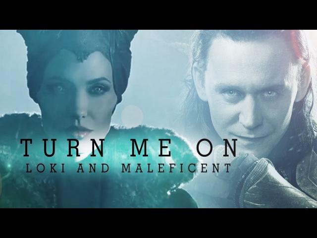 Loki and Maleficent - Turn Me On