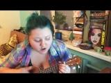 Olivia Olson (Marceline) Everything Stays (Adventure time) ukulele cover