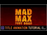 After Effects movie title tutorial - Mad Max, Fury Road (With Trapcode Particular) - Sean Frangella
