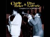 Charlie Parker &amp Dizzy Gillespie - Blue N' Boogie (Live at Birdland)