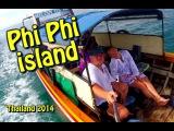 Таиланд #2 Курс доллара или приключения на острове Пхи Пхи