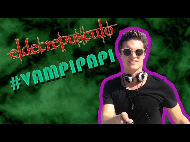 El de crepusculo Vampi Papi | Vampipapi