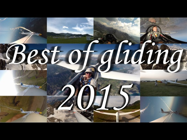 Best of Gliding [2015] | Compilation | HD |