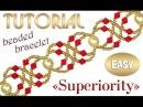 Tutorial Superiority beaded bracelet EASY / Простой браслет из бисера Превосходство