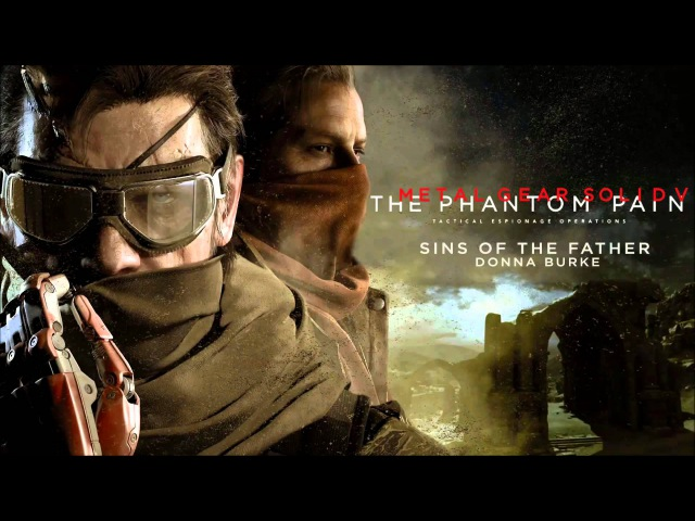 Metal Gear Solid V Sins of The Father
