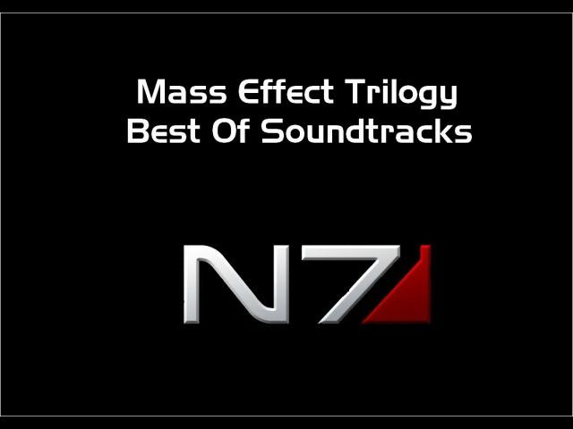 Mass Effect Trilogy Best Soundtracks