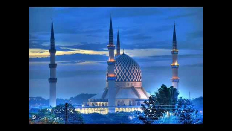Азан (Исламский призыв к молитве). Azan (Islamic call to prayer)