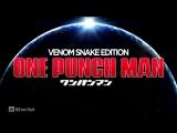 One Punch Man - Venom Snake Edition The Hero! пародия (ВанПанчМен)