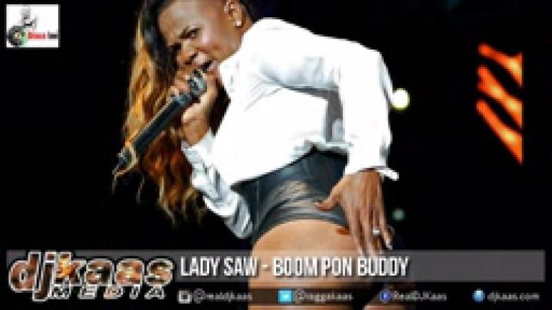 Lady Saw - Boom Pon Buddy {Raw} [Kick Dem Riddim] Dancehall 20152