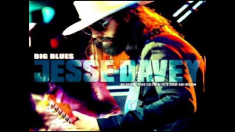 Jesse Davey (feat. Ian Siegal) - Big Blues