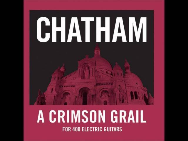 Rhys Chatham - A Crimson Grail (for 400 Electric Guitars)
