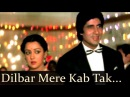 Satte Pe Satta - Dilbar Mere Kab Tak Mujhe - Kishore Kumar