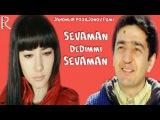 Sevaman dedimmi sevaman (ozbek film) | Севаман дедимми севаман (узбекфильм)
