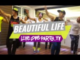 Beautiful Life by Sasha Lopez Zumba Fitness Live Love Party