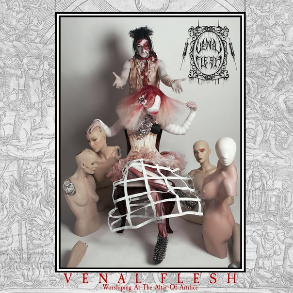 Venal Flesh - Worshiping At The Altar Of Artifice (2016)