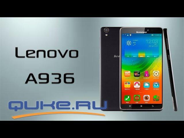Обзор Lenovo A936 ◄ ►