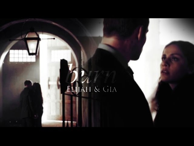 Elijah and Gia | burn burn burn [2x21]