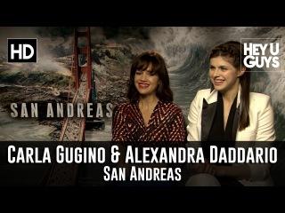 Carla Gugino & Alexandra Daddario Interview - San Andreas