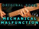 Original Song - MECHANICAL MALFUNCTION Technical Metal / Djent