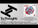 Quantic, Flowering Inferno - Make Dub Not War (Quantic Presents... Flowering Inferno)