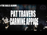 Pat Travers and Carmine Appice -