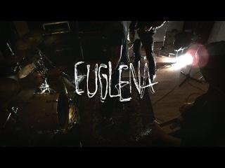 Euglena - Желчь @ White Noise Sessions