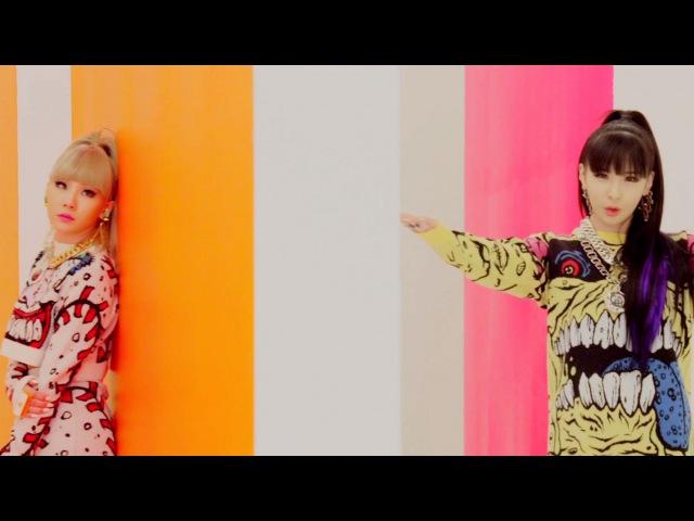 2NE1 - GOTTA BE YOU