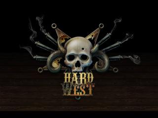 Hard West - Прохождение #4 Безумие  HD