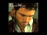 Chuck Wicks- Always