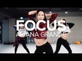 Focus - Ariana Grande Mina Myoung Choreography
