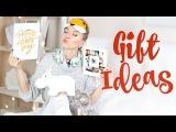 ❉ Что подарить на НОВЫЙ ГОД? Мои ИДЕИ ПОДАРКОВ ❉ GIFT IDEAS 2015