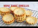 HOW TO MAKE MINI TART SHELLS HANIELA'S