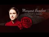 Margaret Beaufort A Mother's Journey