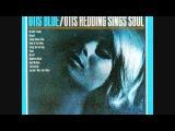 Otis Redding - I've Been Loving You Too Long