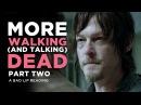 MORE WALKING AND TALKING DEAD PART 2 - A Bad Lip Reading of The Walking Dead Season 4